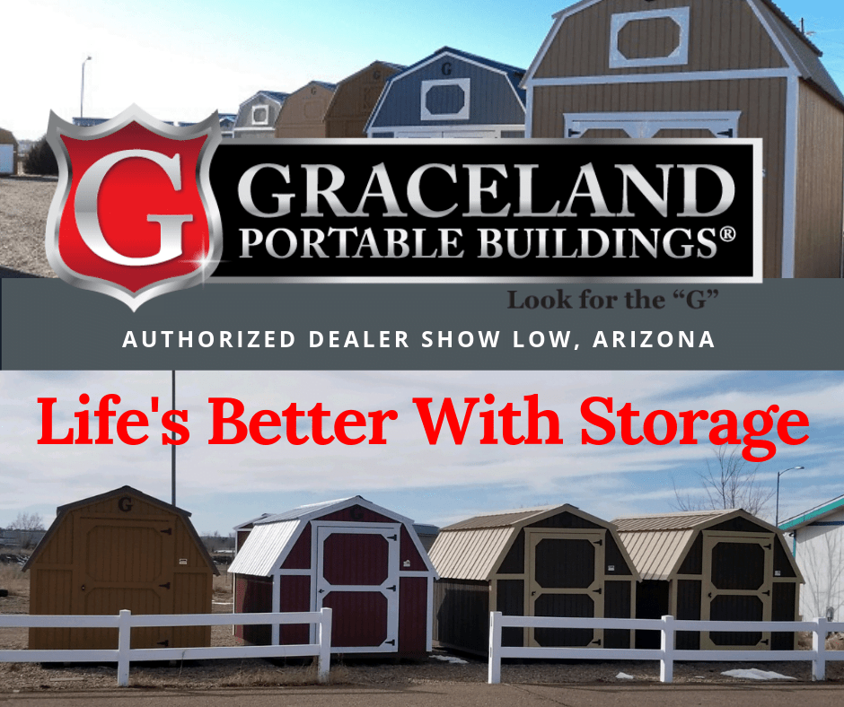 life is better with storage Graceland Portable Buildings